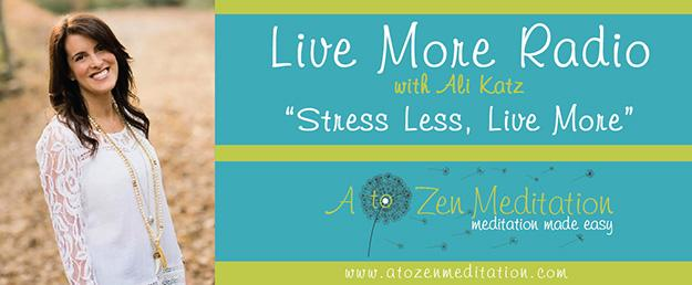 Live More Radio with Ali Katz