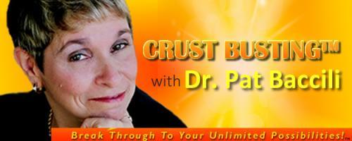 Crustbusting™ Your Way to An Awesome Life with Dr .Pat Baccili: Angel Readings with The Angel Lady