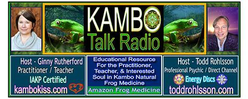 Kambo Talk Radio with Ginny and Todd: Encore: The Kiss of the Frog with Ginny Rutherford