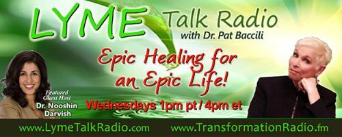 Lyme Talk Radio with Dr. Pat Baccili : How To Heal Yourself When No One Else Can with Author Amy Scher