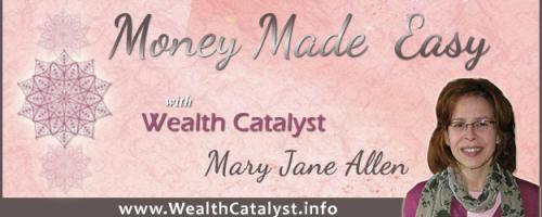 Money Made Easy with Co-host Mary Jane Allen: Putting yourself first in a whole new way - Helping entrepreneurs invest in themselves.