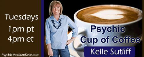 Psychic Cup of Coffee with Host Kelle Sutliff: Encore Presentation: Crystals and their meaning