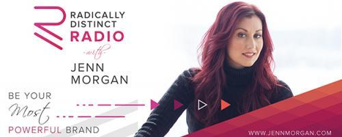 Radically Distinct Radio with Jenn Morgan - Be Your Most Powerful Brand: Performance Tracking & Planning